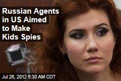 Russian Agents in US Aimed to Make Kids Spies