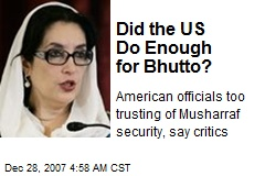 Did the US Do Enough for Bhutto?
