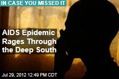 AIDS Epidemic Rages Through the Deep South