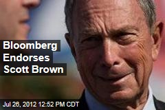 Bloomberg Endorses Scott Brown