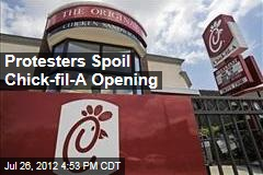 Protesters Spoil Chick-Fil-A Opening