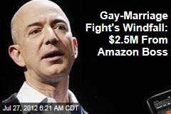 Gay-Marriage Fight's Windfall: $2.5M From Amazon Boss
