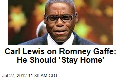 Carl Lewis on Romney Gaffe: He Should 'Stay Home'
