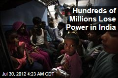Hundreds of Millions Lose Power in India