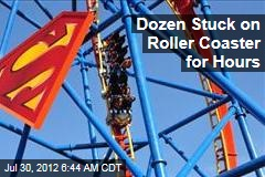Dozen Stuck on Roller Coaster for Hours