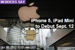 iPhone 5, iPad Mini to Debut Sept. 12