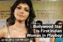 Bollywood Star Is First Indian Woman in Playboy