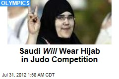 Saudi Will Wear Hijab in Olympic Competition