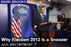 Why Election 2012 Is a Snoozer