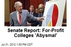 Senate Report: For-Profit Colleges 'Abysmal'