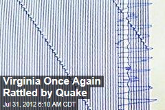 Virginia Once Again Rattled by Quake