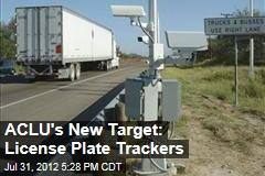 ACLU's New Target: License Plate Trackers