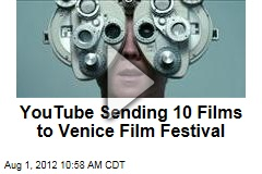 YouTube Sending 10 Films to Venice Film Festival