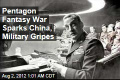 Pentagon Fantasy War Sparks China, Military Gripes