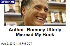Author: Romney Utterly Misread My Book