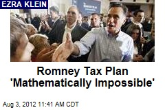 Romney Tax Plan 'Mathematically Impossible'
