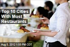 Top 10 Cities With Most Restaurants