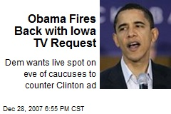 Obama Fires Back with Iowa TV Request