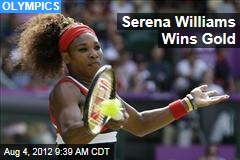 Serena Williams Wins Gold