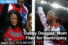 Gabby Douglas' Mom Filed for Bankruptcy