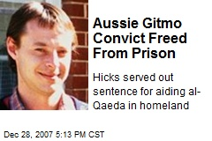 Aussie Gitmo Convict Freed From Prison