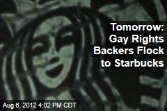Tomorrow: Gay Rights Backers Flock to Starbucks