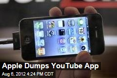 Apple Dumps YouTube App