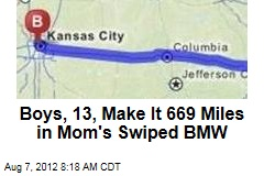 Boys, 13, Make It 669 Miles in Mom's Swiped BMW