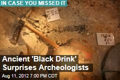Ancient 'Black Drink' Surprises Archeologists