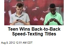 Teen Wins Back-to-Back Speed-Texting Titles