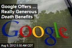 Google's Vaunted Benefits Go to the Grave
