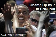 Obama Up by 7 in CNN Poll