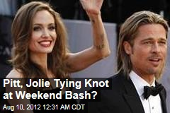 Are Pitt, Jolie Tying Knot at Weekend Bash?