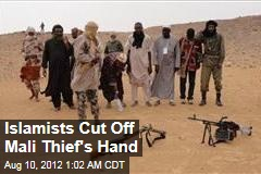 Islamists Cut Off Mali Thief's Hand