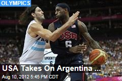 USA Takes On Argentina ...