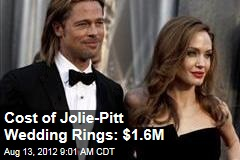Cost of Jolie-Pitt Wedding Rings: $1.6M