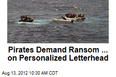 Pirates Demand Ransom ... on Personalized Letterhead