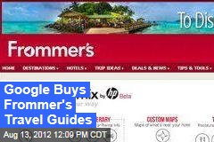 Google Buys Frommer's Travel Guides