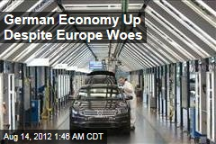 German Economy Up Despite Europe Woes