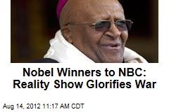 Nobel Winners to NBC: Reality Show Glorifies War