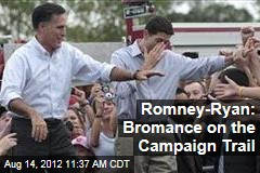 Romney-Ryan: Bromance on the Campaign Trail
