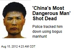 'China's Most Dangerous Man' Shot Dead