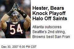 Hester, Bears Knock Playoff Halo Off Saints