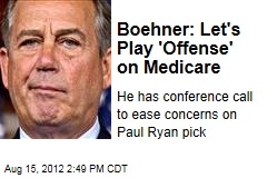 Boehner: Let's Play 'Offense' on Medicare