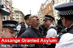 Assange Granted Asylum