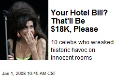 Your Hotel Bill? That'll Be $18K, Please