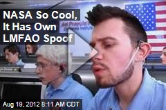 NASA So Cool, It Has Own LMFAO Spoof