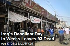 Iraq's Deadliest Day in Weeks Leaves 93 Dead