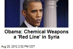 Obama: Chemical Weapons a 'Red Line' in Syria