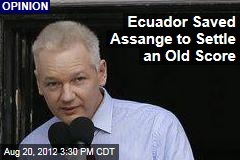 Ecuador Saved Assange to Settle an Old Score